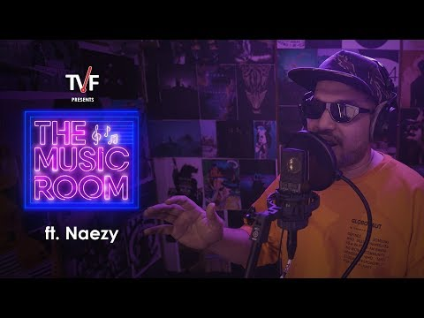 TVF   The Music Room with Vaibhav Bundhoo   Ft. Naezy
