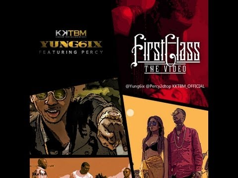 Yung6ix ft. Percy - First Class [Official Video]