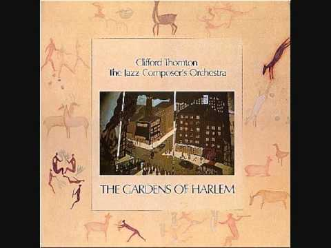 Clifford Thornton & The Jazz Composer's Orchestra (Usa, 1975) - The Gardens of Harlem online metal music video by CLIFFORD THORNTON
