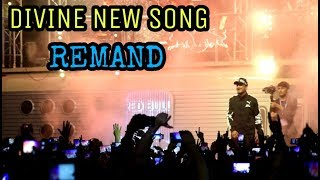 Divine New Song REMAND  Gully Gang Freestyle Rapping  2018