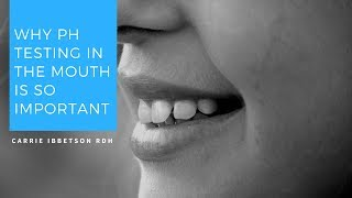 Why pH Testing in The Mouth Is So Important