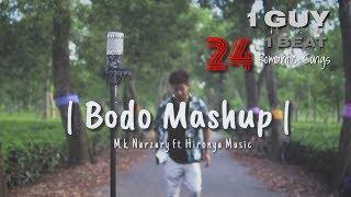Bodo Romantic Mashup/1guy 24 songs/Mk Narzary