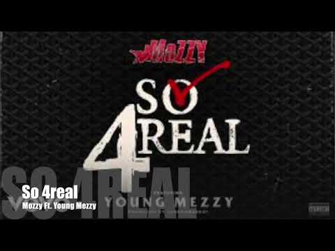 So 4real - Mozzy Ft. Young Mezzy
