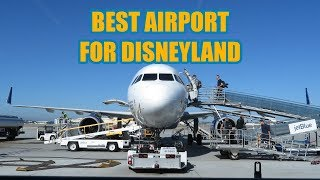 Best Airport to Use for Disneyland Anaheim California
