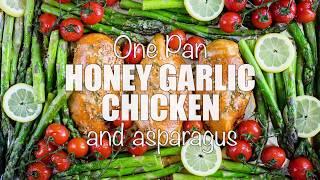 Sheet Pan Honey Garlic Chicken + Asparagus (Meal Prep Friendly!)