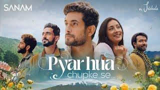 Pyar Hua Chupke Se   Sanam ft. Trishala