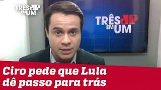 Marc Sousa: Ciro e Lula são farinha do mesmo saco