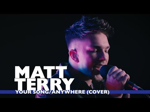 Matt Terry – Your Song/Anywhere Cover (Capital Live Session)
