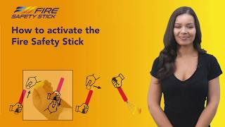 How to activate the Fire Safety Stick