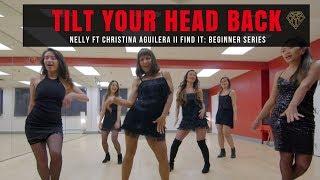NELLY ft. CHRISTINA AGUILERA - Tilt Your Head Back I FIND IT: Beginner Series I FIND YOUR FIERCE