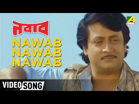 Nawab Nawab Nawab - Kumar Sanu - Bengali Movie Nawab In Bengali Movie Song