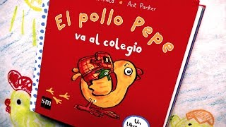 El Pollo Pepe Va Al Colegio - Cuento En Español Y Huevo Sorpresa Patrulla Canina