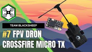 FPV DRON #7 Ako nabindovať Crossfire Micro TX vysielač s prímačom Crossfire Nano RX