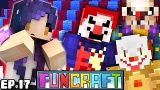 EVIL KILLER CLOWNS in Minecraft?! | FunCraft Ep. 17