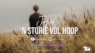 Josef 'n storie vol hoop