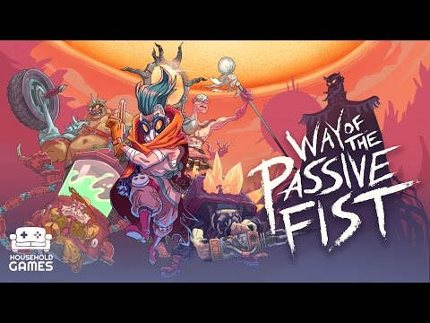 Way of the Passive Fist - First Trailer thumbnail