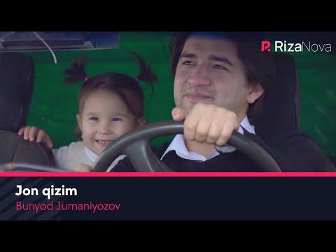 Bunyod Jumaniyozov - Jon qizim | Бунёд Жуманиёзов - Жон кизим