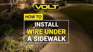 How to Install Landscape Lighting Wire Under a Sidewalk | VOLT® University