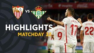 Highlights Sevilla FC vs Real Betis (3-2)
