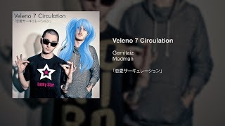 Veleno 7 Circulation