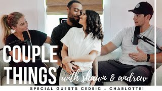 cedric + charlotte thompson | couple things with shawn and andrew