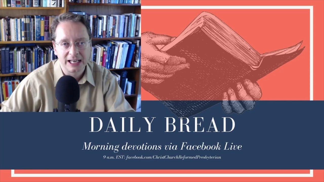 Daily Bread 6/22/2020