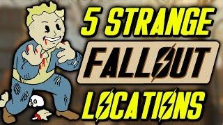 5 Strange Fallout Locations