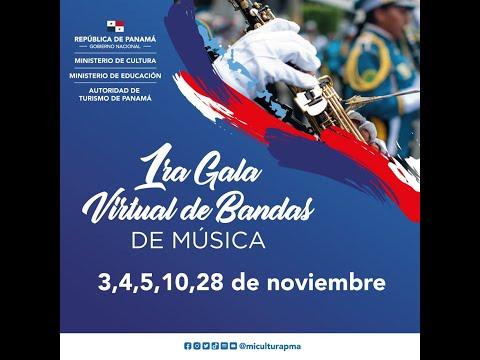 Primera Gala Virtual de Bandas de Música (3 de noviembre 2020).