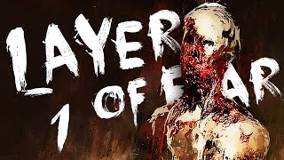 OODLES of SPOOPLES   Layers of Fear #1