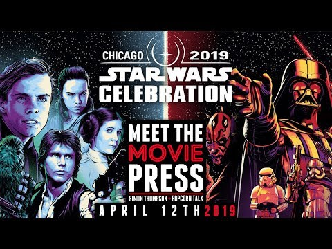 Meet The Movie Press: Star Wars Celebration, The Lion King trailer + Hellboy & Missing Link reviews