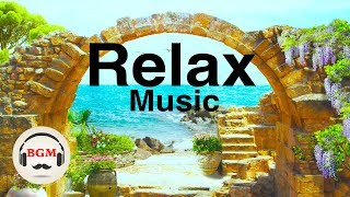 Relaxing Guitar & Piano Instrumental Music - Music For Relax, Work, Study