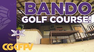 Golf Course Bando FPV