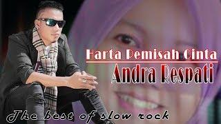 Download lagu Harta Pemisah Cinta Andra Respati Mp3