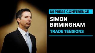 Australia to take China to WTO over trade dispute   ABC News