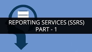SSRS Tutorial - 1 | SSRS Reporting Services | What is SSRS? | MSBI Tutorial | Edureka