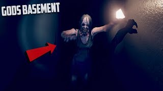 THE MOST SCARED I HAVE EVER BEEN - GOD'S BASEMENT