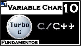 La Variable Char en C/C++ [Curso de Turbo C] [10/42]