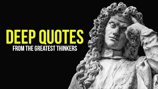 DEEP QUOTES from the greatest Thinkers ➤ [Listen Before Sleep]