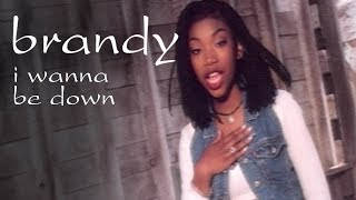 Brandy I Wanna Be Down Official Video