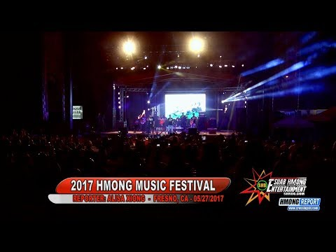 SUAB HMONG ENTERTAINMENT: Episode 1 (Hmonglish Version)  - 2017 Hmong Music Festival - May 27, 2017