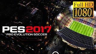 Pes2017 Pro Evolution Soccer Game Review 1080P Official Konami