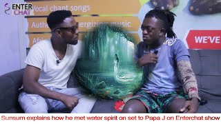 Sunsum explains how he met water spirit on set to Papa J on Enterchat show