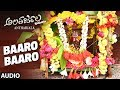 Baaro Baaro Full Song | Antharjala Kannada Movie Songs | Rajendra Karanth, Bhargavi Gowda