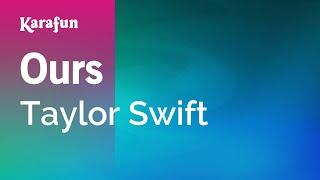 Karaoke Ours - Taylor Swift *