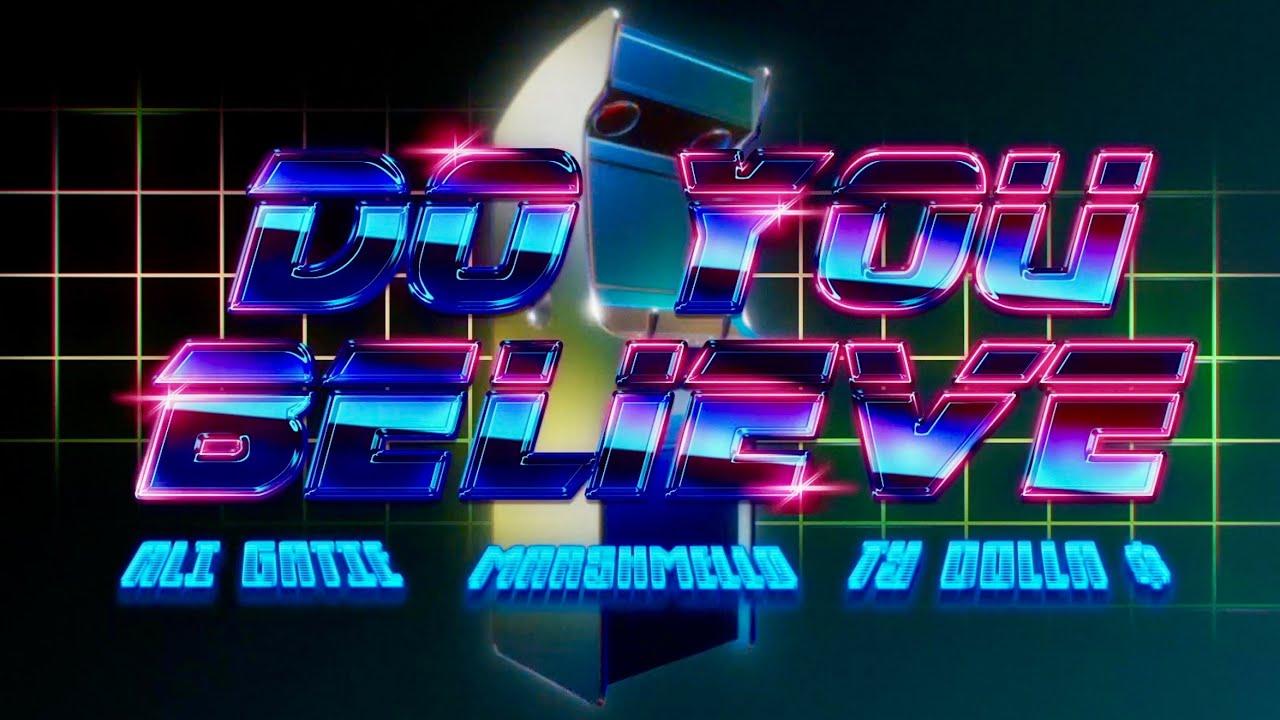 Ali Gatie x Marshmello x Ty Dolla $ign - Do You Believe (Official Lyric Video)  Ali Gatie, Marshmello, Ty Dolla $ign Lyrics
