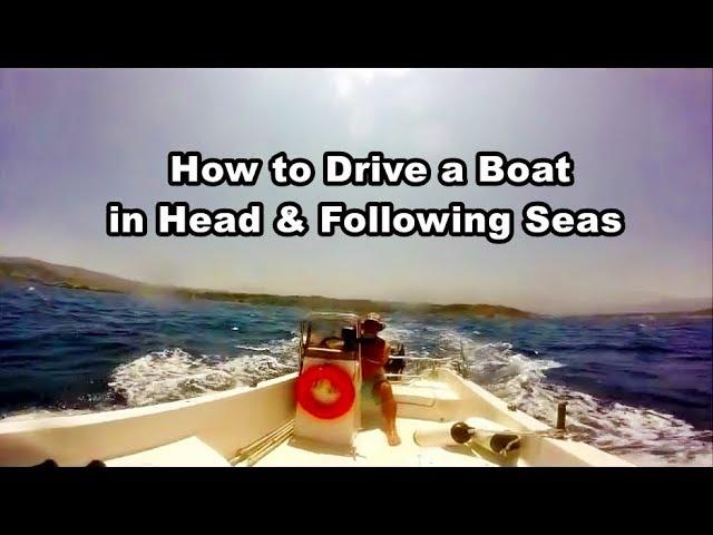 Boating for beginners, Sea swell, Head & Following sea