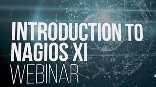 Introduction to Nagios XI Webinar