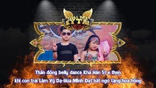 Thần đồng belly dance Khả Hân 5t e thẹn khi con trai Lâm Vỹ Dạ-Hứa Minh Đạt bất ngờ tặng hoa hồng😍