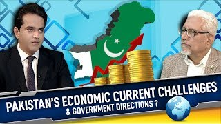 Pakistan's Economic Current Challenges and Govt Directions?