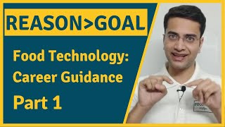 Before You Choose A Career in Food Technology, Watch This! | Career Guidance (Part-1)